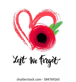 Vector illustration of a hand drawn bright poppy flower and heart. Remembrance day symbol. Lest we forget lettering, Anzac day card.