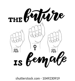 Vector illustration of hand drawn brush lettering quote The Future Is Female and fist of woman raised up with feminist tatoo on wrist for print, poster, feminine design. Feminism Concept