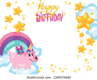 vector illustration of hand drawn cute pig unicorn with rainbow cloud star heart and lettering Happy Bithday. Can be used for card or invitations for party