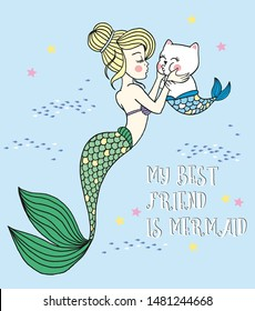 Vector illustration of hand drawn mermaid kissing mermaid cat, cute cartoon card with fairy tale marine characters, school of fishes, sea stars, curly lettering y friend is mermaid isolated on blue