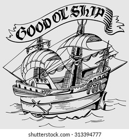 Vector illustration: a hand drawn old ship with a hand lettered banner