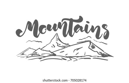 Vector illustration: Hand drawn sketch landscape with handwritten lettering of Mountains