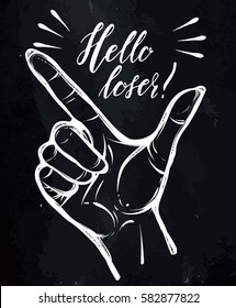 Vector illustration. Hand gesture, Loser. Handmade, prints on T-shirts, tattoos, background chalkboard,hand in the tattoo