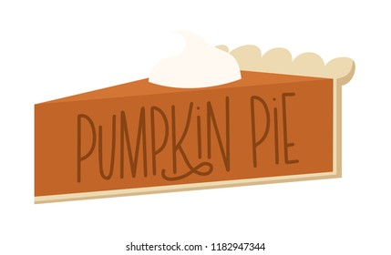 Vector illustration of a hand lettered piece of pumpkin pie