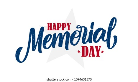 Vector illustration: Hand lettering composition of Happy Memorial Day on white background.