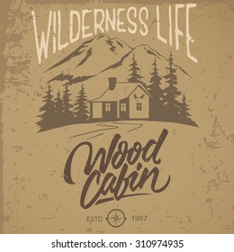 Vector illustration hand made vintage logo with wooden cabin and mountain. Retro print design, distressed stamp effect, hand lettering.