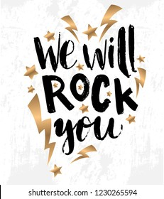 """Vector illustration with hand sketched lettering """"We will rock you"""". Template for design, t-shirt, print, poster, web. Vector lettering typography poster."""