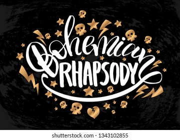 "Vector illustration with hand sketched lettering ""Bohemian Rhapsody"". Template for t-shirt design, signboard, card, print, poster. Vector lettering typography poster."