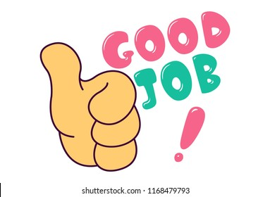 Vector illustration of hand thumbs up sign  and lettering good job. Isolated on white background.