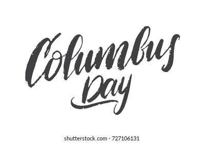Vector illustration: Handwritten black lettering of Happy Columbus Day on white background