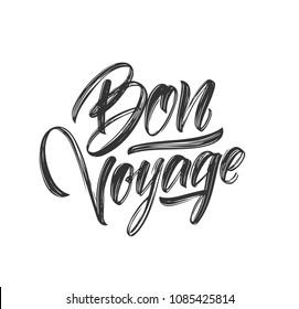 Vector illustration: Handwritten brush type lettering of Bon Voyage on white background