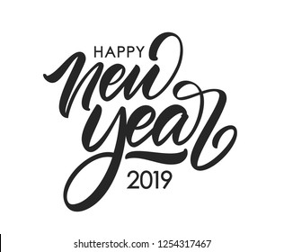 Vector illustration. Handwritten calligraphic brush lettering composition of Happy New Year 2019 on white background.