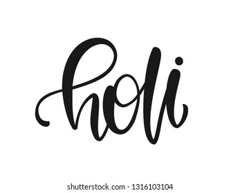 Vector illustration: Handwritten calligraphic brush ink lettering of Holi on white background