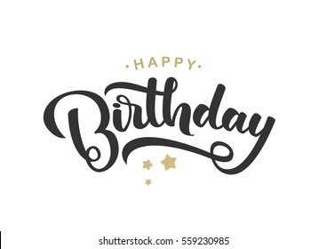 Vector illustration: Handwritten  lettering composition of Happy Birthday with golden stars on white background. Typography design. Greetings card.