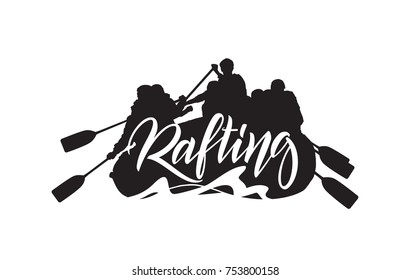 Vector illustration: Handwritten lettering on Silhouette of rafting team  background. Typography emblem design