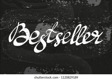 Vector illustration of handwritten lettering text Bestseller as a banner, or sticker for shop. Tag for high quality goods . Material for advertising, promotional campaign. EPS 10