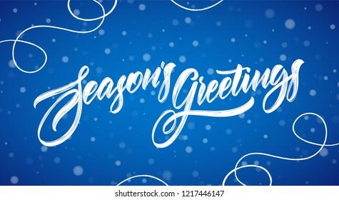 Vector illustration. Handwritten modern brush typy lettering of Season's Greetings on blue snowflakes background.
