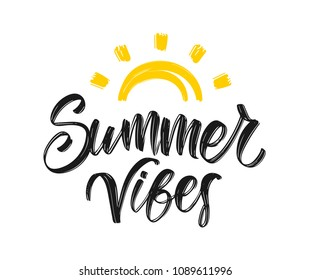 Vector illustration: Handwritten type lettering composition of Summer Vibes  with hand drawn brush sun