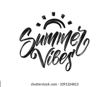Vector illustration: Handwritten type lettering of Summer Vibes  with hand drawn brush sun