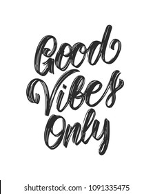 Vector illustration: Handwritten type lettering of Good Vibes Only on white background