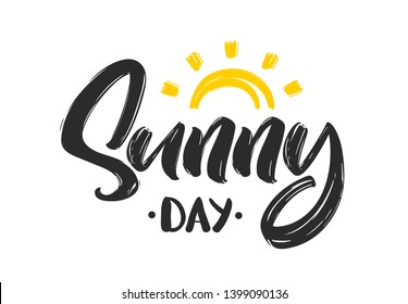 Vector illustration: Handwritten type lettering composition of Sunny Day with hand drawn sun