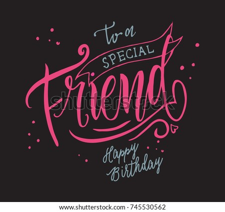 Vector Illustration Happy Birthday Special Friend Stock Vector