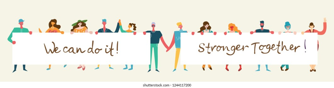Vector illustration of Happy men and women holding banners together in the flat style. Concept illustration with colored characters and qoutes Stronger together, we can do it