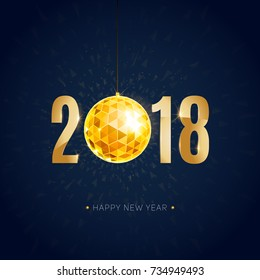 vector illustration of happy new year 2018 gold elements and gradient color background with christmas ball