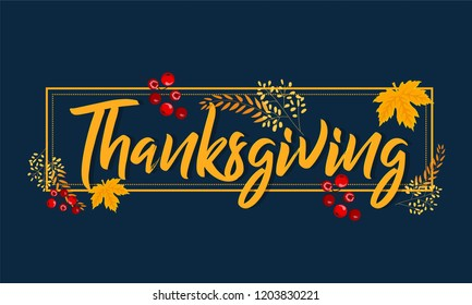 Vector illustration. Happy Thanksgiving Day typography vector design for greeting cards and poster on a textural background design template celebration.Happy Thanksgiving inscription, lettering.