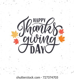Vector illustration. Happy Thanksgiving Day typography vector design for greeting cards and poster on a textural background design template celebration. Happy Thanksgiving  inscription, lettering.