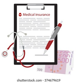Vector illustration health, medical insurance concept design. Clipboard with document, ball pen, five hundred euro and stethoscope.