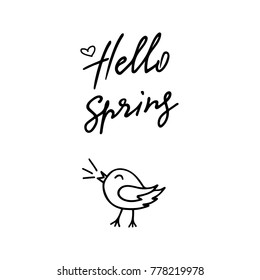 Vector illustration Hello Spring with a herth and singing bird. Hand lettering Hello Spring for icon, banner, poster, card, billboard, sticker, flyer. Calligraphic design. Doodle style.