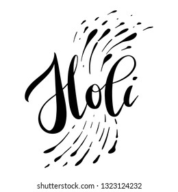 Vector illustration of Holi lettering for Festival of Colors. Celebration black greeting calligraphy isolated on white background.