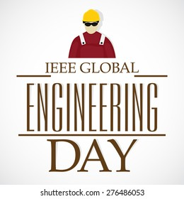 Vector illustration for IEEE Global Engineering Day with gray back ground.