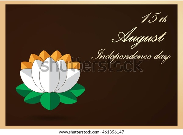 Vector illustration for independence day of India. Background with lily. Lettering Independence day.