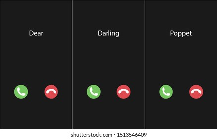 Vector illustration with the inscription: Dear, Darling, Poppet caller. Phone interface with two icons accept or reject a call
