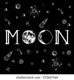Vector illustration of inscription: Moon, with two moons in different phases on the place of O-s, surrounded with tiny space-related images in a doodle manner.