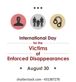 vector illustration / International Day of the Victims of Enforced Disappearances  in August