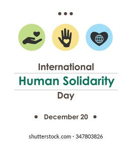 Vector Illustration For International Human Solidarity Day Symbolical Icons Of Hand Globe On