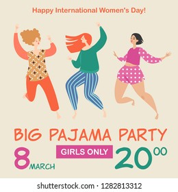 Vector illustration for invitation card or banner for pajama party with three funny cartoon girls. Celebration of the International Women's Day.