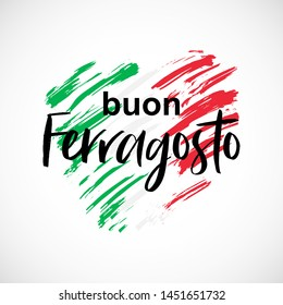 Vector illustration for italian traditional august holiday Buon Ferragosto. Happy Ferragosto summer holiday in italian language on creative shape of a heart in  colors of the national flag of Italy.
