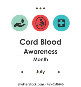 Vector Illustration July Is Cord Blood Awareness Month