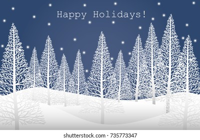 "Vector illustration of landscape with white pine trees on snow hill and ""Happy Holidays!"" text on blue sky with snow fall. Design for Merry Christmas, Happy New Year or Happy Holidays Greeting Card."