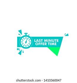 vector illustration last minute offer button sign, flat modern label, alarm clock countdown logo.