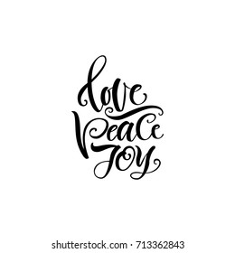 Vector illustration. Lettering. Calligraphy. Love. Peace. Joy
