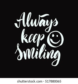 keep smiling images stock photos vectors shutterstock