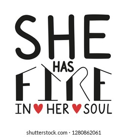 Royalty Free She Has Fire In Her Soul Stock Images Photos Vectors