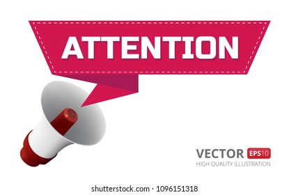 Vector illustration of loudspeaker or megaphone with speech bubble or ribbon and attention text isolated on white background. Perfect to use in advertising or web design and other creative projects