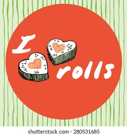 Vector illustration of a love cartoon roll, suchi. Roll California. Philadelphia roll. Cute japanese food.
