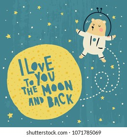vector illustration, I love you to the moon and back hand lettering and text and illustration of a cute bear